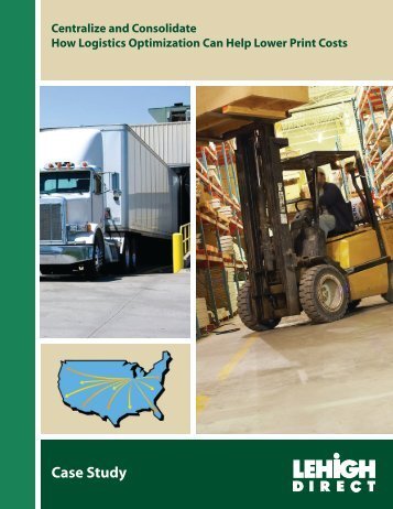 How Logistics Optimization Can Help Lower Print ... - Lehigh Direct
