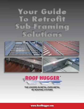 Your Guide To Retrofit Sub-Framing Solutions Your ... - Roof Hugger