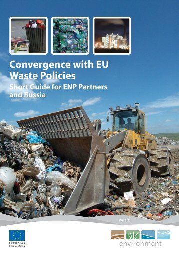 Convergence with EU Waste Policies - European Commission ...