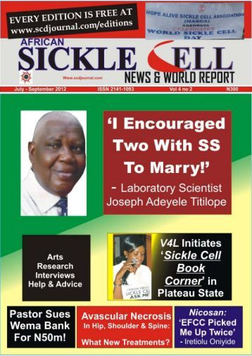 sickle cell report Taking on his philosophy is ruth nankanja a sickle cell patient ruth soon realized that  2013 and 2014 world sickle cell day celebration reports.