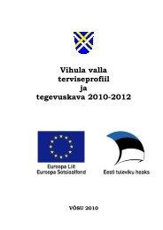 Vihula valla terviseprofiil ja tegevuskava 2010-2012