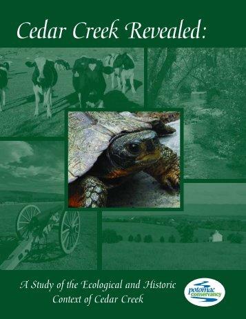 Cedar Creek Revealed: - Potomac Conservancy