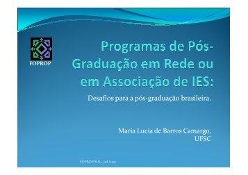 Apresentação de Maria Lúcia Camargo - FOPROP