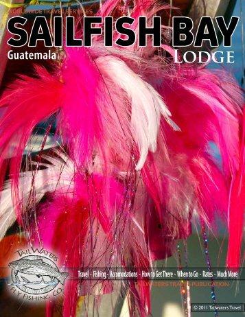 SAILFISH BAY Guatemala - Tailwaters Fly Fishing Co.