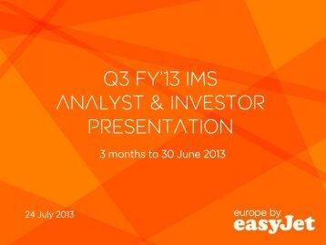 2013 quarter 3 interim management statement analyst ... - easyJet plc