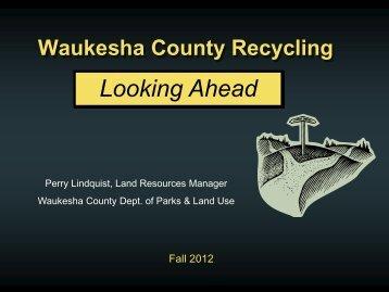 Waukesha County Recycling System & Capacity Study 2007 Final ...