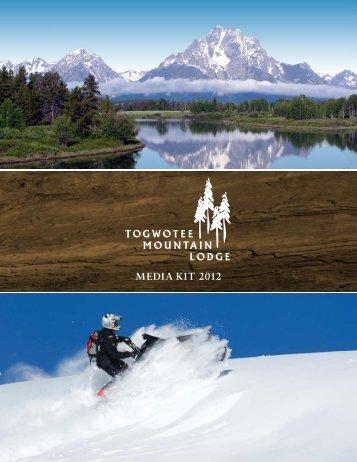 MEDIA KIT 2012 - Togwotee Mountain Lodge