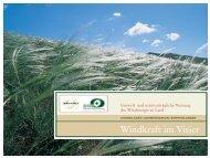 Umwelt- und naturverträgliche Nutzung der - Windkraft im Visier