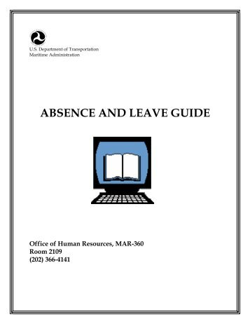 Absence and Leave Guide - Maritime Administration - U.S. ...