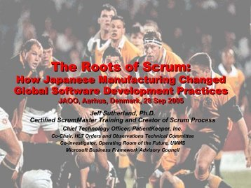The Roots of Scrum: The Roots of Scrum: - agileconsortium