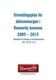 Utvecklingsplan för äldreomsorgen i Vimmerby kommun 2009-2015