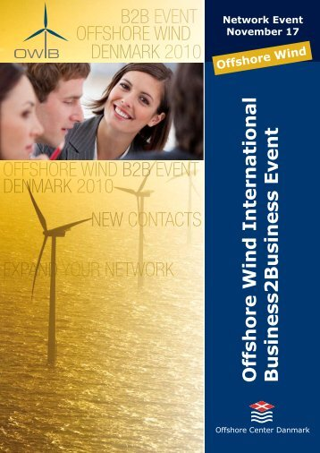offshore wind b2b event denmark 2010 new contacts expand ... - OWIB