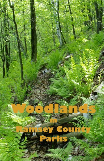 Woodlands - Ramsey County Parks and Recreation
