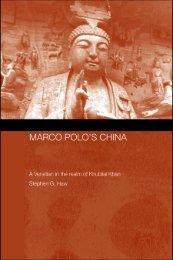 Marco Polo's China: A Venetian in the Realm of Khubilai Khan