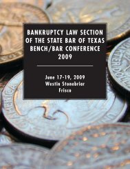bankruptcy law section of the state bar of texas bench/bar - Southern ...