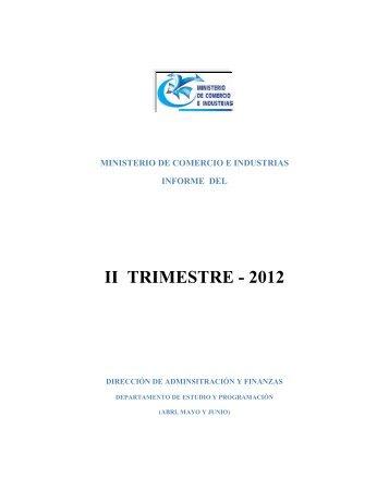 Informe Trimestral Abril, Mayo, Junio 2012 - Ministerio de Comercio ...