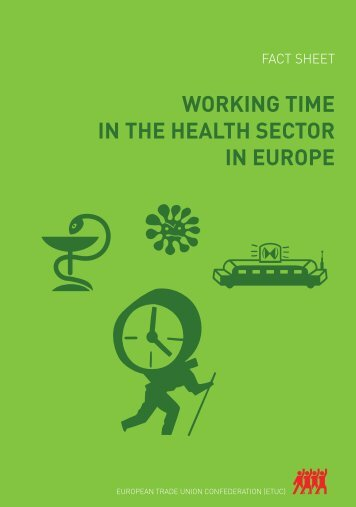 WORKING TIME IN THE HEALTH SECTOR IN EUROPE - ETUC