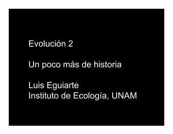 Presentación 2. Historia - Instituto de Ecología