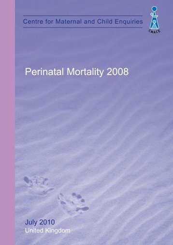 July 2010 - Perinatal Mortality 2008 - HQIP