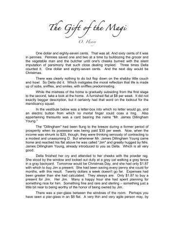 the gift of the magi analysis essays The gift of the magi essaysin the short story ³the gift of the magi², by o henry,  the couple, mr and mrs dillingham young sacrificed their most prized.