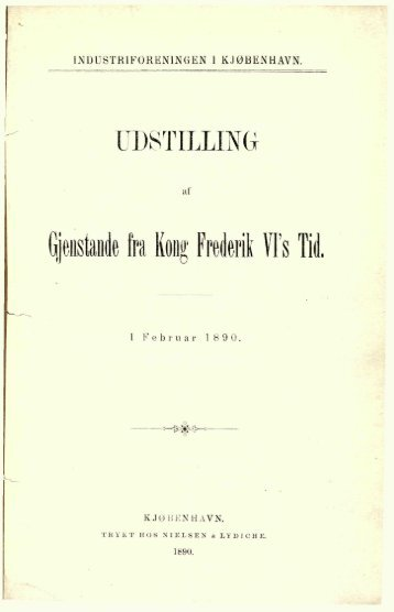 Gjenstande fra Kong Frederik Vis Tid.
