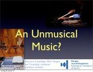An Un-musical Music?