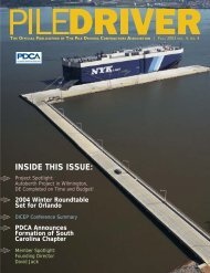 INSIDE THIS ISSUE: - Pile Driving Contractors Association