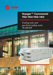 Voyager™ Commercial TKD-TKH/YKD-YKH