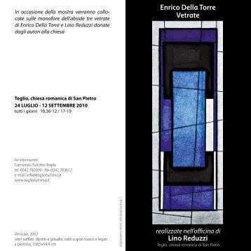 Enrico Della Torre Vetrate Lino Reduzzi realizzate nell'officina di
