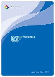 Kuvataiteen lukiodiplomin tehtävät 2011–2012 - Edu.fi