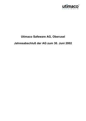 Utimaco Safeware AG, Oberusel Jahresabschluß der AG zum 30 ...