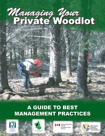 Managing Your Private Woodlot-Best Management Practices