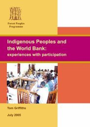 Indigenous Peoples and the World Bank: experiences with ...