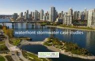 waterfront stormwater case studies - Green Futures Lab - University ...