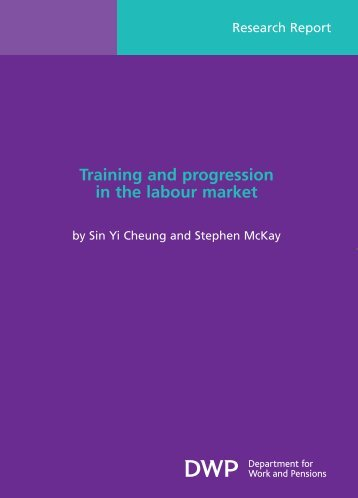 Training and progression in the labour market (RR680) - Gov.uk
