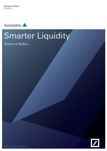 Smarter Liquidity - Autobahn - Deutsche Bank