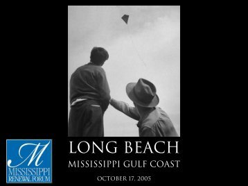 LONG BEACH - Mississippi Renewal