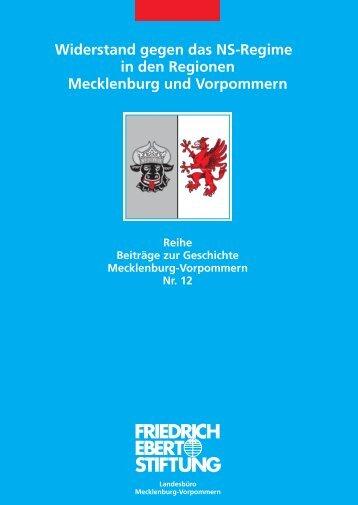 Widerstand gegen das NS-Regime in den Regionen Mecklenburg ...