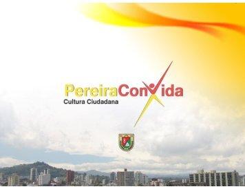 cultura ciudadana - Alcaldía de Pereira