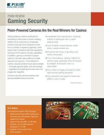 Download gaming security applications brochure - Pixim