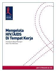 Mengelola HIV/AIDS Di Tempat Kerja - HIV/AIDS Program