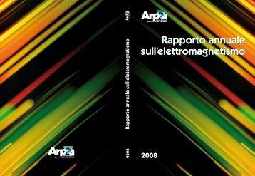 Rapporto annuale sull'elettromagnetismo 2008 - Regione Piemonte