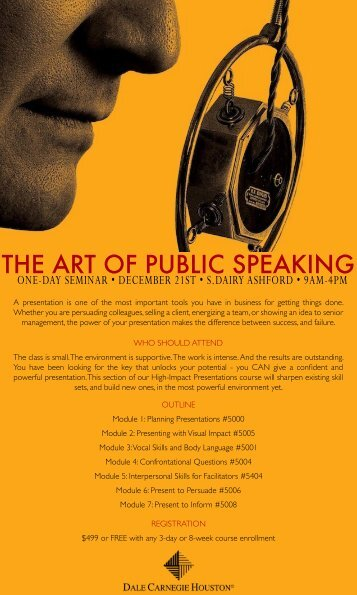 the art of public speaking A pioneer in the field of self-help, dale carnegie distilled his experiences as a salesman and lecturer in his first guide to successful speech-making, the art of public speaking this predecessor to his bestseller, how to win friends and influence people, was co-written with j b esenwein its.
