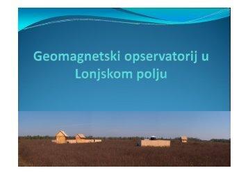 Nastanak magnetskog polja Zemlje - Lonjsko Polje
