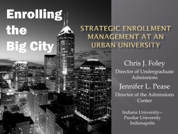 Enrolling the Big City: Strategic Enrollment Management ... - AACRAO