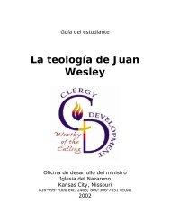 La teología de Juan Wesley - USA / Canada Region