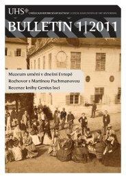 BULLETIN 1|2011 - Uměleckohistorická společnost v českých zemích