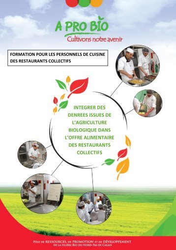 integrer des denrees issues de l'agriculture biologique ... - A PRO BIO