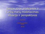 Baltijos jūros priekrantės ir Kuršių marių modeliavimas ... - ku corpi