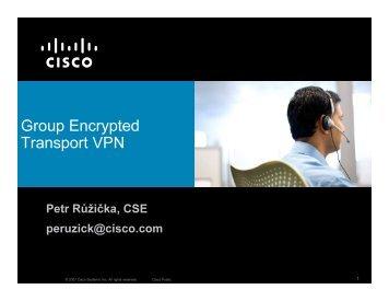 Group Encrypted Transport VPN